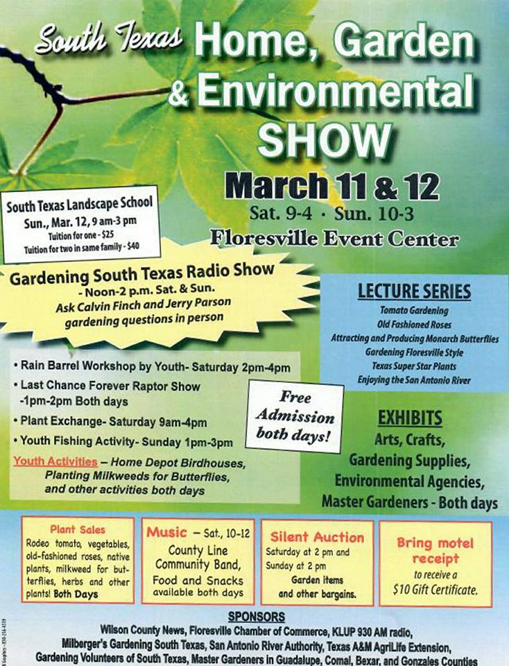 South Texas Home Garden Environmental Show March 11 12 2017 City Of Floresville