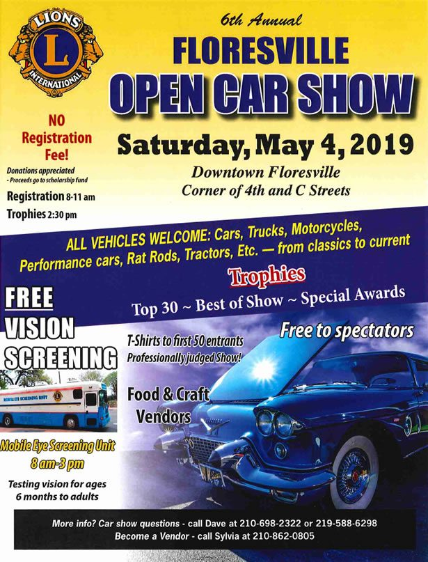 6th Annual Floresville Open Car Show, Saturday, May 4, 2019
