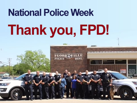 National Police Week. Thank you, Floresville Police Department!